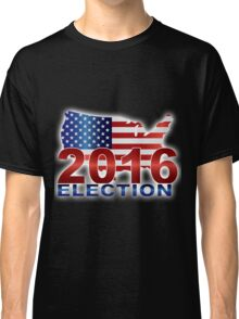 The United States presidential election 2016 Classic T-Shirt