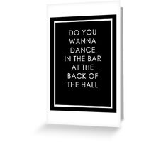 DANCE HALL Greeting Card