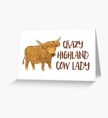 Crazy Highland cow lady Greeting Card