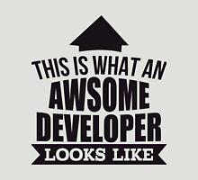 This Is What An Awsome Developer Looks Like - Tshirts & Hoodies T-Shirt