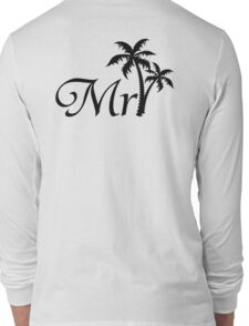 His and Hers Mr and Mrs Tropical Palm Tree Wedding Honeymoon  Long Sleeve T-Shirt