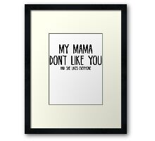 Justin Bieber - My Mama Don't Like You - Black Framed Print