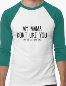 Justin Bieber - My Mama Don't Like You - Black Men's Baseball ¾ T-Shirt
