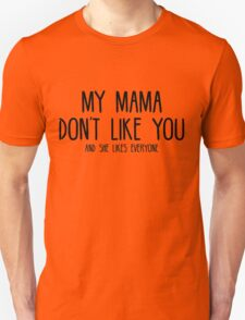 Justin Bieber - My Mama Don't Like You - Black T-Shirt