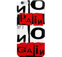 No Pain No Gain iPhone Case/Skin