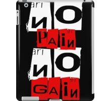 No Pain No Gain iPad Case/Skin