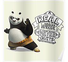 real warior never quits kungfu panda 3 Poster
