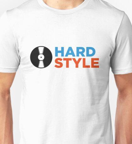 Hardstyle music! Unisex T-Shirt