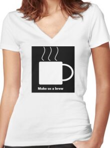 Make Us A Brew Women's Fitted V-Neck T-Shirt