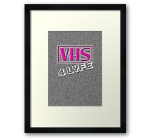 VHS 4 lyfe Framed Print