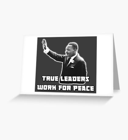 MLK, True Leader Greeting Card