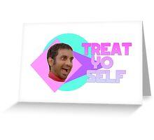 Aziz Ansari - Treat Yo' Self Greeting Card