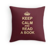 Keep Calm and Read a Book Throw Pillow