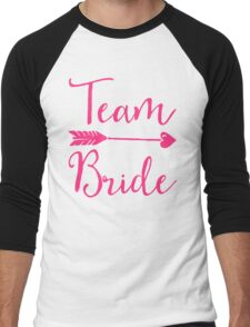 Team Bride Wedding Quote Men's Baseball ¾ T-Shirt