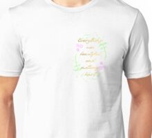 Everything was beautiful and nothing hurt Unisex T-Shirt