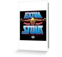 He-Man Extra Stout - Grayskull Brewing Company Greeting Card