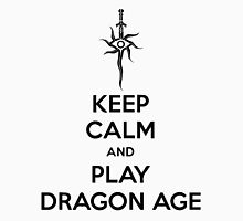 Keep Calm And Play Dragon Age Unisex T-Shirt