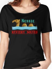 Nessie was a camel or so Women's Relaxed Fit T-Shirt