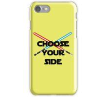 Choose A Side iPhone Case/Skin