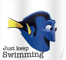 just keep swimming dory Poster