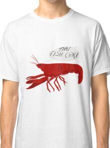 That Fish Cray Classic T-Shirt