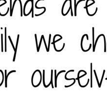 Best friends quote Sticker