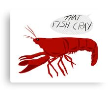 That Fish Cray Canvas Print