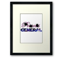 Not Princess, General Framed Print