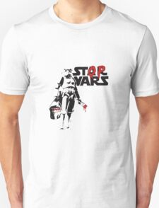 Stop Wars Stormtrooper T-Shirt
