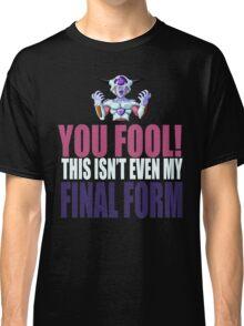 Final form T-shirt Classic T-Shirt