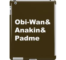 The Prequel Trio iPad Case/Skin