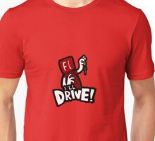Flash will drive! Unisex T-Shirt