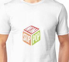 Non stop pop Unisex T-Shirt