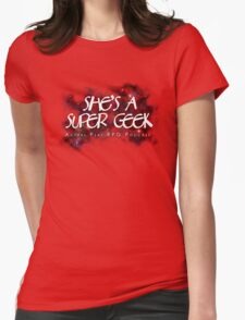 She's A Super Geek Logo Womens Fitted T-Shirt