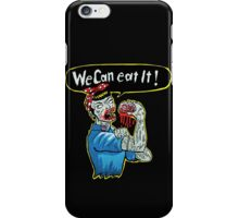 We can eat it ! iPhone Case/Skin