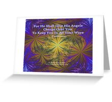 For He Shall Give His Angels - Psalm 91:11 Greeting Card