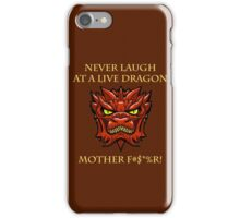 Smaug Quotes-Colbert Report- never laugh iPhone Case/Skin
