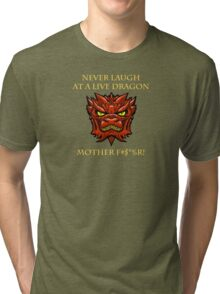 Smaug Quotes-Colbert Report- never laugh Tri-blend T-Shirt