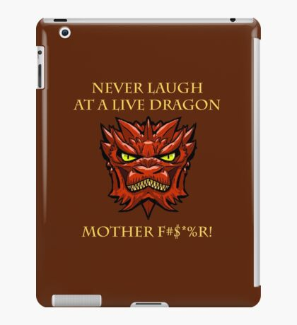 Smaug Quotes-Colbert Report- never laugh iPad Case/Skin