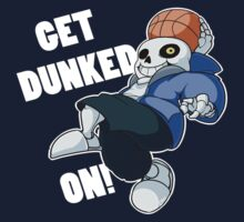 Sans - Undertale - GET DUNKED ON! One Piece - Long Sleeve