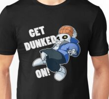 Sans - Undertale - GET DUNKED ON! Unisex T-Shirt