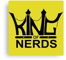 King of Nerds Canvas Print