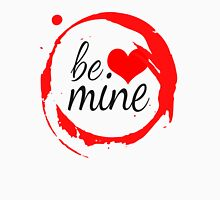 "Cute Modern ""Be Mine"" Valentine Unisex T-Shirt"