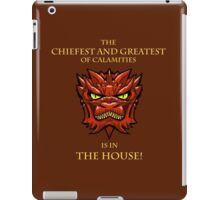 Smaug Quotes-Colbert Report- in the house iPad Case/Skin