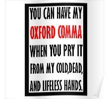 """Oxford """"Comma"""" Poster"""