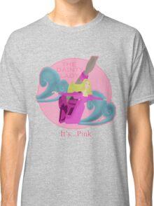 It's... Pink Classic T-Shirt