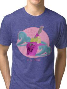 It's... Pink Tri-blend T-Shirt
