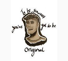 Be original  Unisex T-Shirt