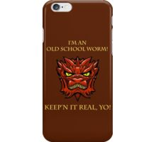 Smaug Quotes-Colbert Report- old school worm iPhone Case/Skin