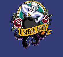 I speak body! Unisex T-Shirt